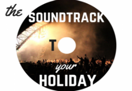 Soundtrack to your holiday